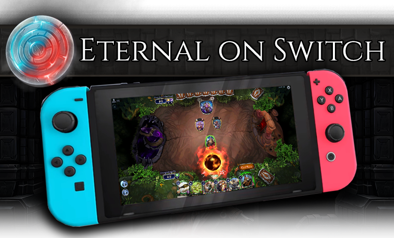 Eternal comes to Switch on Oct. 8th, 2019, includes cross-play with mobile, PC, and Xbox One